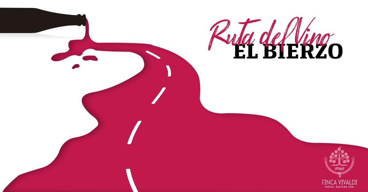 RUTA DEL VINO DE EL BIERZO - FINCA VIVALDI HOTEL RESTAURANTE